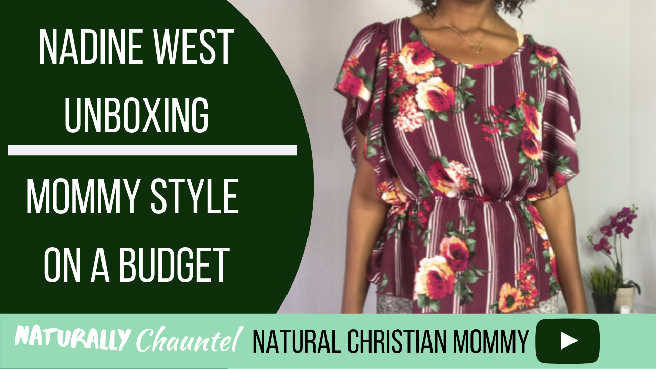 Nadine West – Fashion Mom – Mommy Style on a Budget – Chauntel – Haul & Try On!