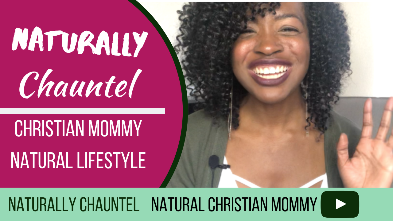Natural Mom Blogs – Naturally Chauntel